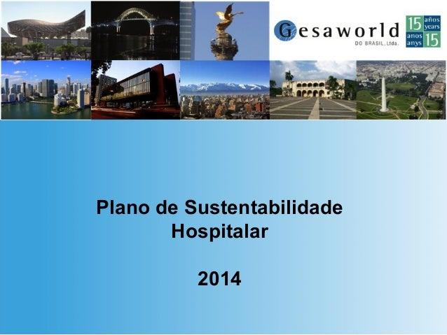 Plano de Sustentabilidade Hospitalar 2014