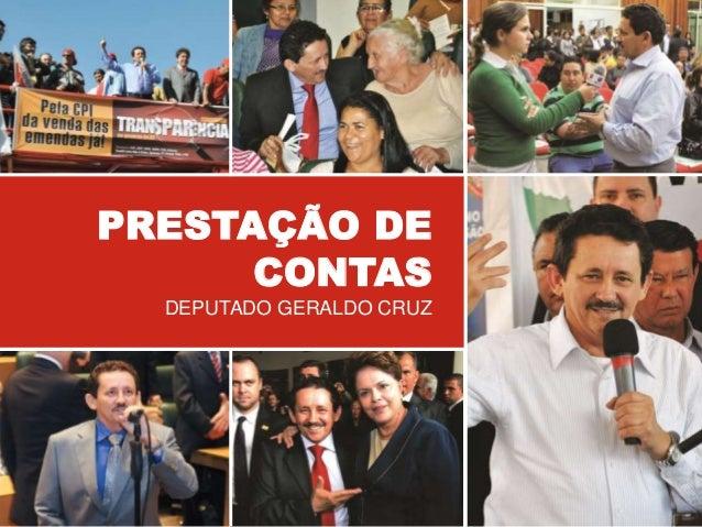 PRESTAÇÃO DE CONTAS DEPUTADO GERALDO CRUZ