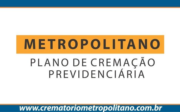 Entenda o Plano Metropolitano de Cremação Previdenciária