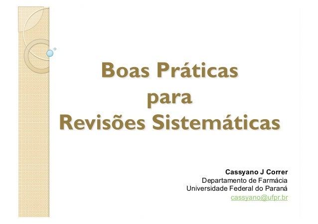Cassyano J CorrerDepartamento de FarmáciaUniversidade Federal do Paranácassyano@ufpr.br