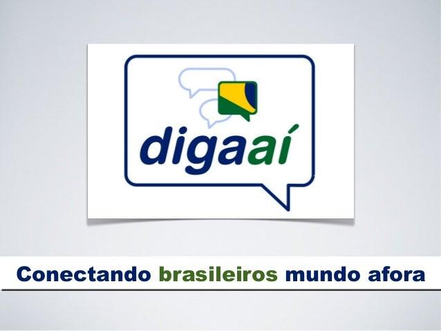 Conectando brasileiros mundo aforaConectando brasileiros mundo afora