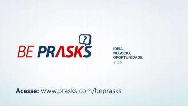 Nova Apresentação Oficial Prasks, veja com atenção.