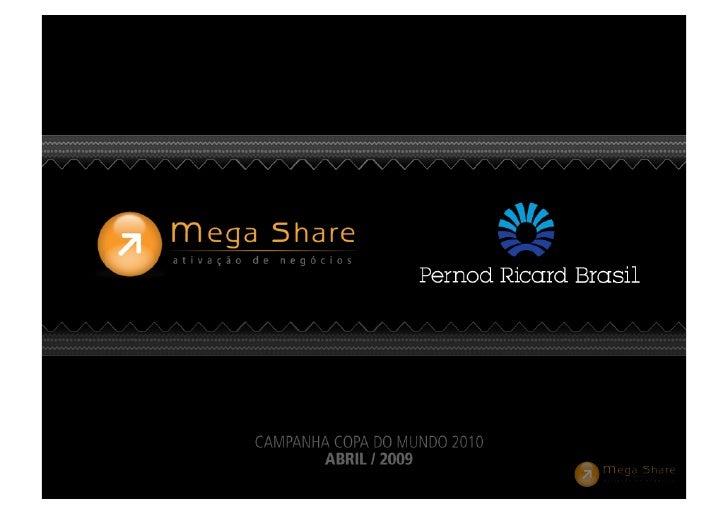 Ação de Incentivo - Pernod Ricard Copa 2010