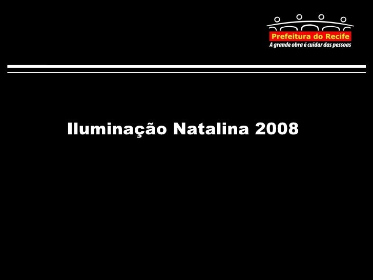 Iluminação Natalina 2008