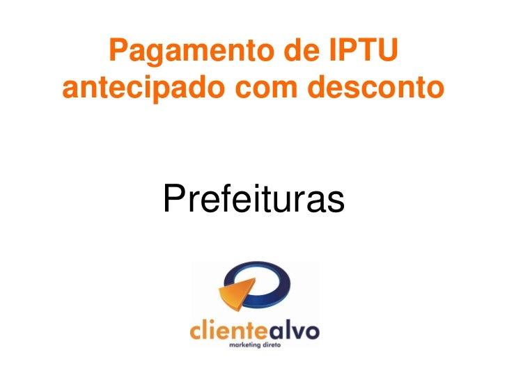 Pagamento de IPTUantecipado com desconto     Prefeituras