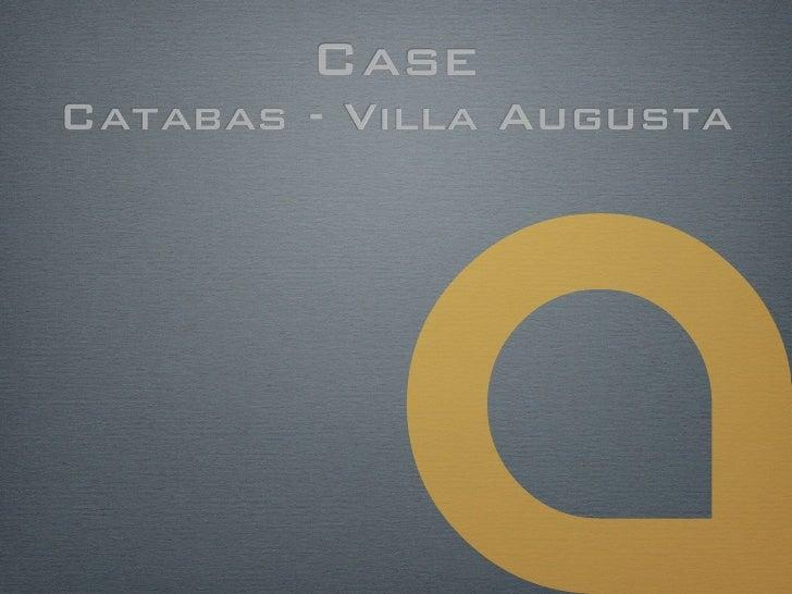 CaseCatabas - Villa Augusta
