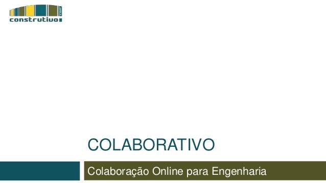 Colaboração Online para Engenharia COLABORATIVO