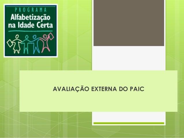 AVALIAÇÃO EXTERNA DO PAIC