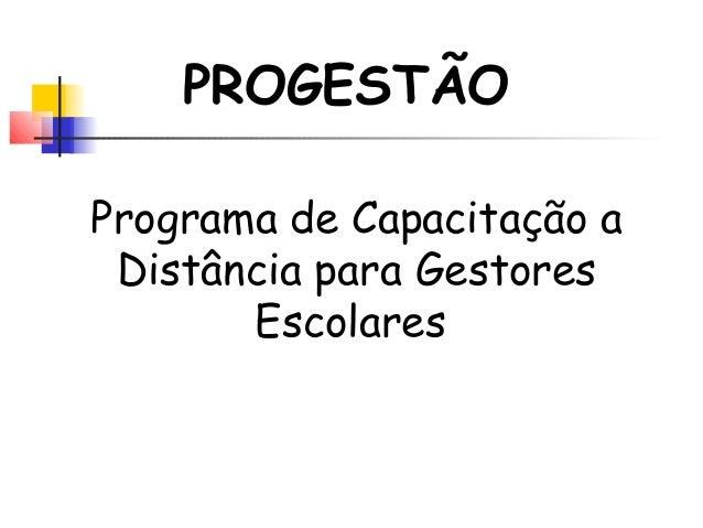 Programa de Capacitação a Distância para Gestores Escolares PROGESTÃO