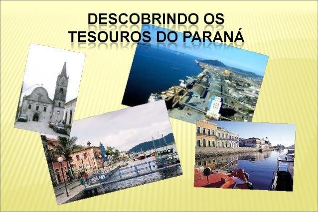 ●    Conhecer a cidade de Paranaguá, em seus aspectos    geográficos, populacionais e urbanísticos;●    Verificar a import...