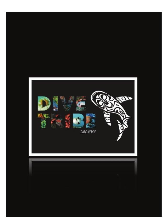 """DIVE TRIBE – São Vicente / Santo Antão Cabo Verde """"... Eu encontrei em Cabo Verde um dos mundos marinhos com mais vida e b..."""