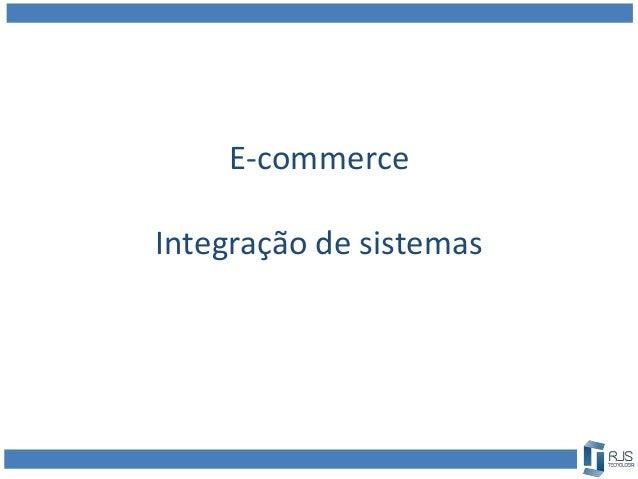 E-commerce Integração de sistemas