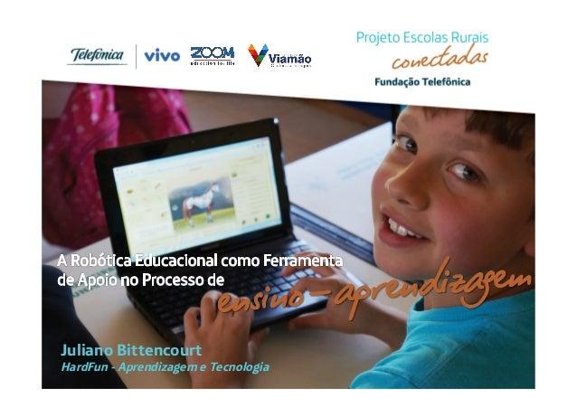 ensino-aprendizagem  Juliano Bittencourt  HardFun - Aprendizagem e Tecnologia