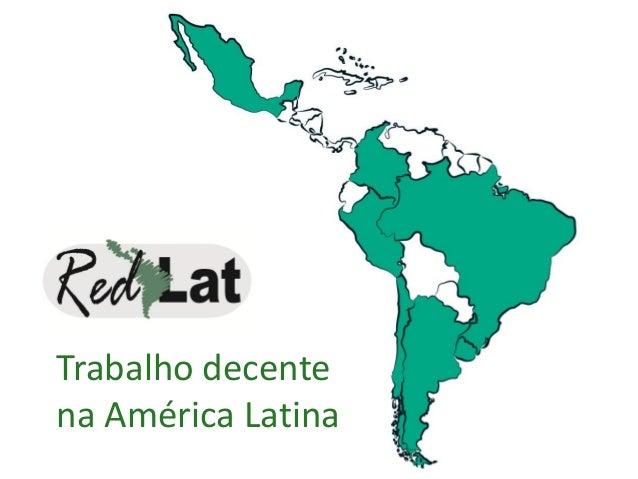Trabalho decente na América Latina