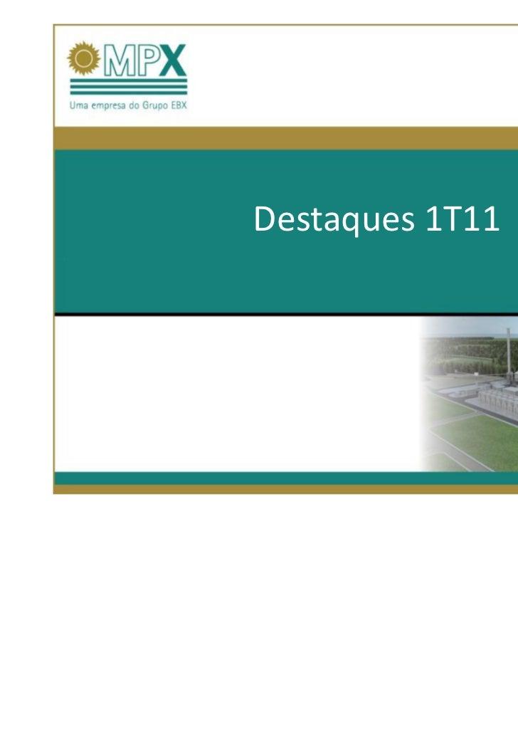 11.03.28Destaques 1T11