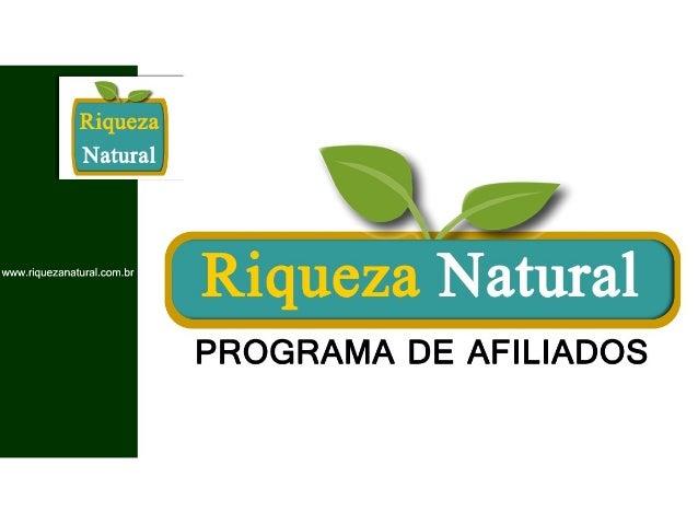 Riqueza Natural - Apresentação do Negócio - 27.09.2013