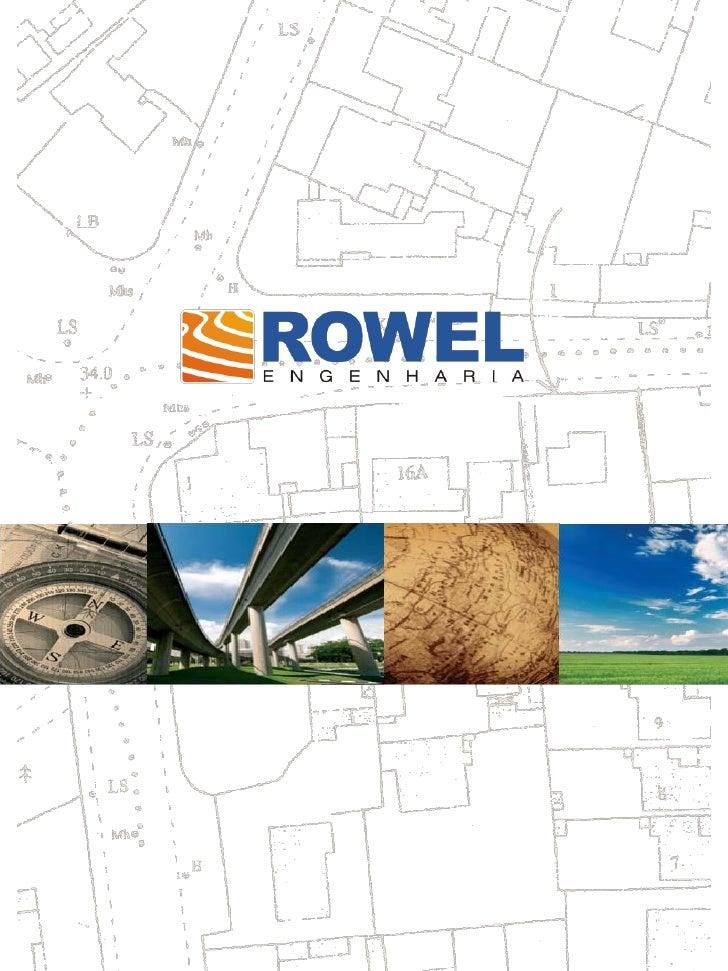 Perfil da EmpresaA Rowel possui expertise de mais de 15 anos em soluções de engenharia especializada, atuandonos mais dive...
