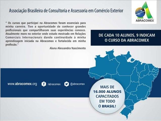 """Associação Brasileira de Consultoria e Assessoria em Comércio Exterior À'  """" Os cursos que participei na Abracomex foram e..."""