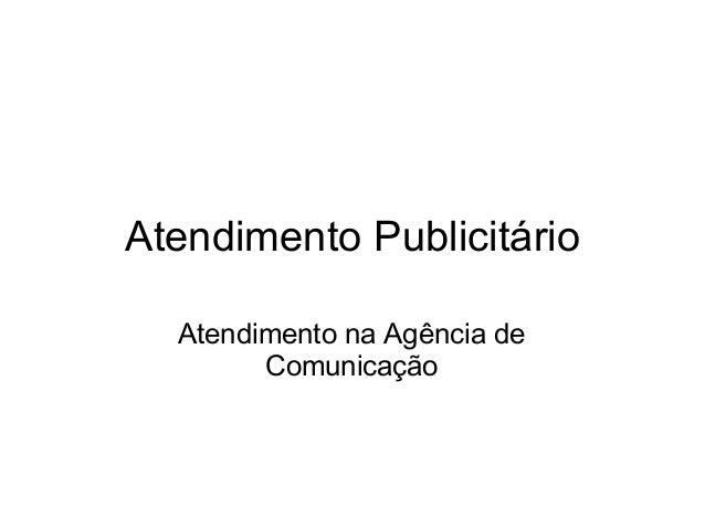 Atendimento Publicitário Atendimento na Agência de Comunicação