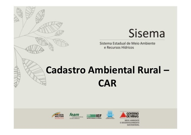Cadastro Ambiental Rural –  CAR