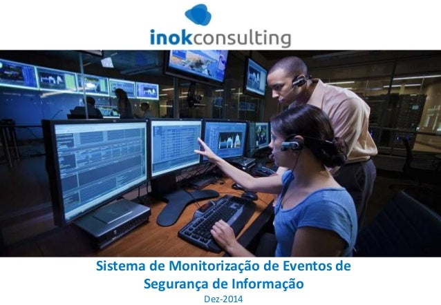 Sistema de Monitorização de Eventos de Segurança de Informação Dez-2014