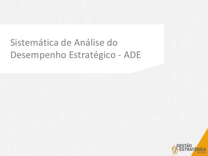 Sistemática de Análise do Desempenho Estratégico - ADE