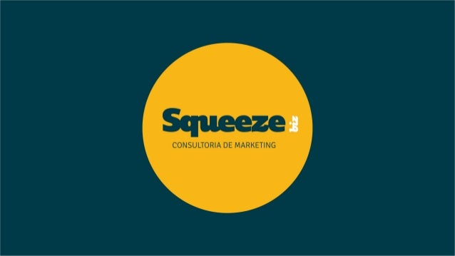 01. CONSULTORIA DE MARKETING 02. A SQUEEZE 03. A EQUIPA