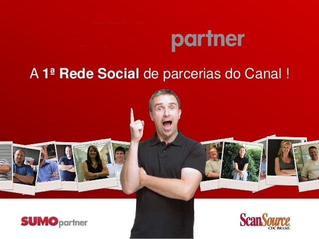 A 1ª Rede Social de parcerias do Canal !