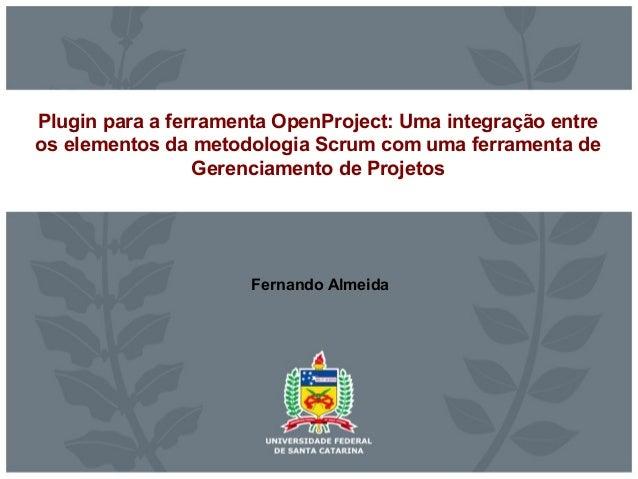 Plugin para a ferramenta OpenProject: Uma integração entre os elementos da metodologia Scrum com uma ferramenta de Gerenci...