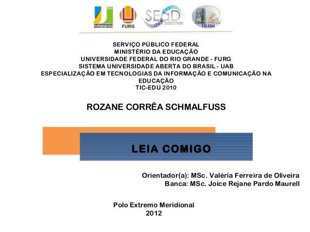 SERVIÇO PÚBLICO FEDERALMINISTÉRIO DA EDUCAÇÃOUNIVERSIDADE FEDERAL DO RIO GRANDE - FURGSISTEMA UNIVERSIDADE ABERTA DO BRASI...