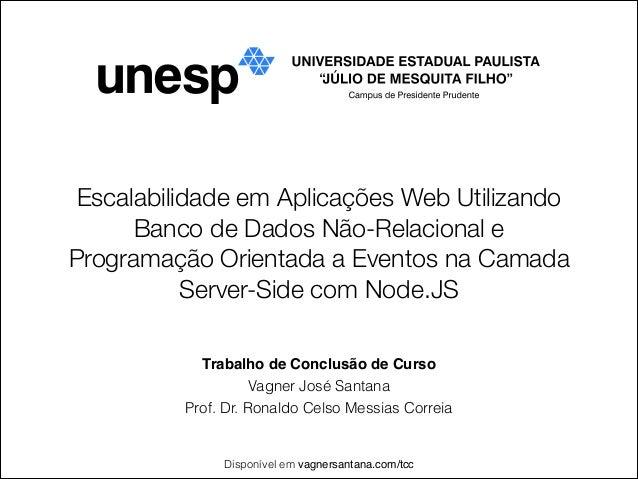 Escalabilidade em Aplicações Web Utilizando Banco de Dados Não-Relacional e Programação Orientada a Eventos na Camada Serv...