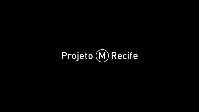 Projeto M Recife