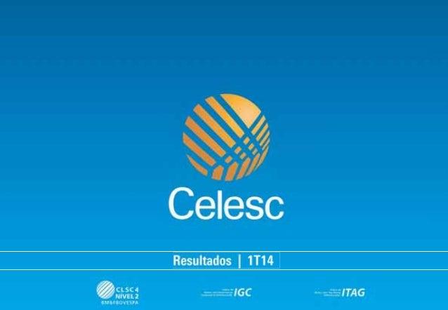 3.518 3.692 4.011 4.477 1.208 1.192 2010 2011 2012 2013 1T13 1T14 Receita Operacional Líquida (R$ MM) EXCLUI RECEITA DE CO...
