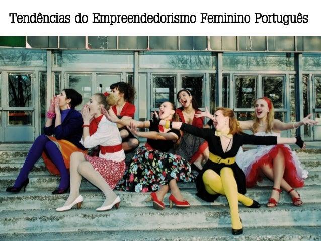 Tendências do Empreendedorismo Feminino Português