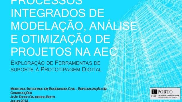 João Calheiros. Tese de Mestrado. FEUP 2014. BIM, Modelação Paramétrica, Rhino3D, Grasshopper