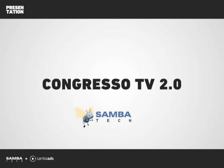Apresentação TV 2.0 - Online Video Advertising by Samba Tech