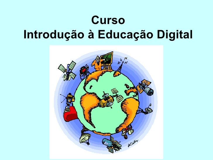 Curso Introdução à Educação Digital