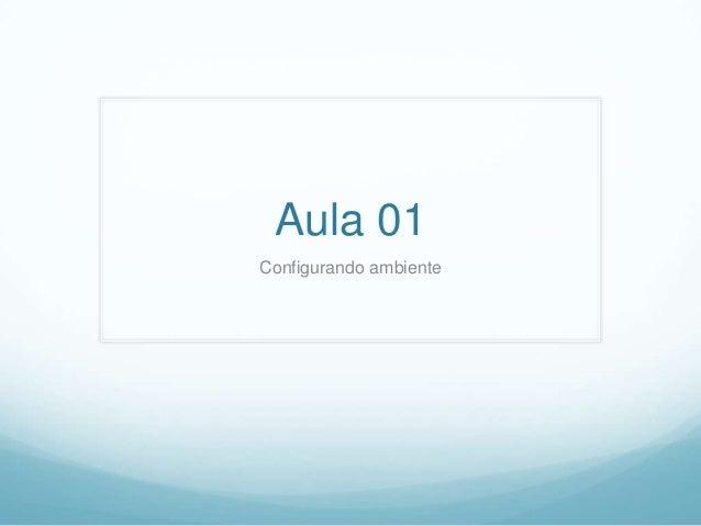 Aula 01 Configurando ambiente