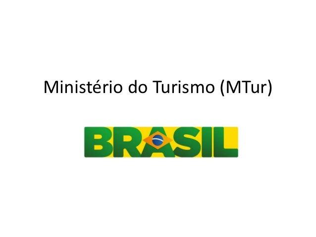 Ministério do Turismo (MTur)