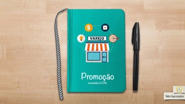 Promoção Talita Vasconcelos novembro2016