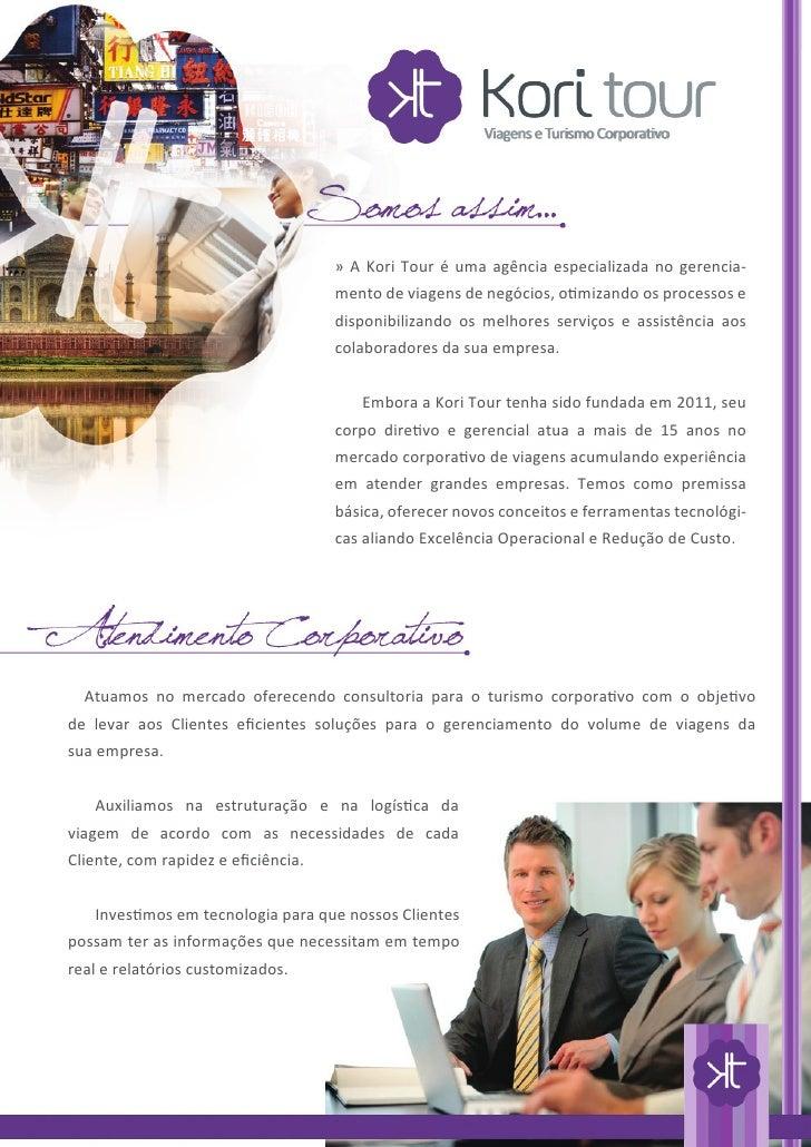 » A Kori Tour é uma agência especializada no gerencia-                                    mento de viagens de negócios, ot...