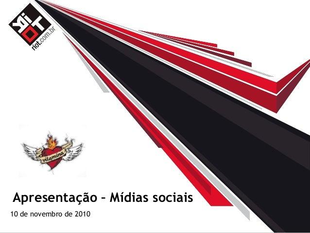 @agenciariot Apresentação – Mídias sociais 10 de novembro de 2010