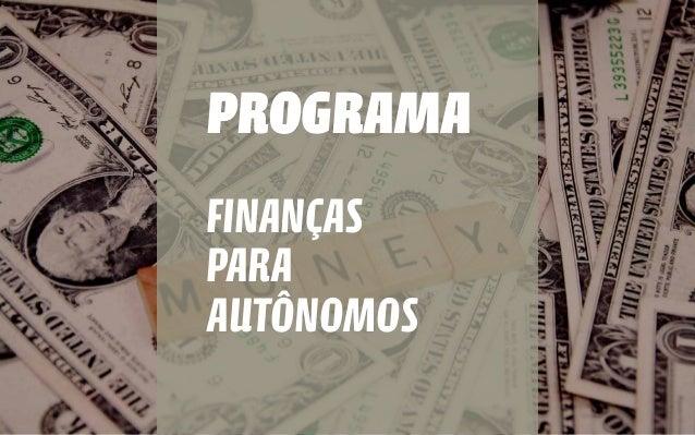 PROGRAMA PARA FINANÇAS AUTÔNOMOS