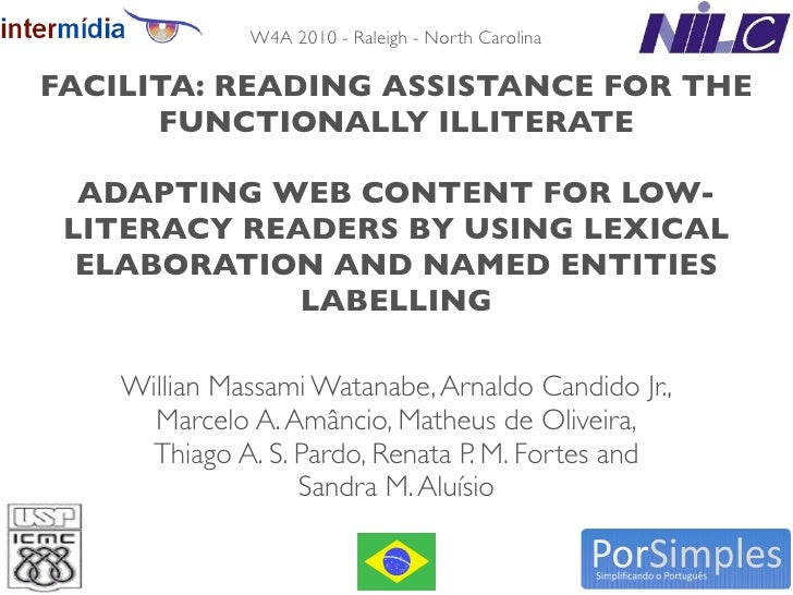 W4A 2010 - Raleigh - North Carolina  FACILITA: READING ASSISTANCE FOR THE       FUNCTIONALLY ILLITERATE    ADAPTING WEB CO...