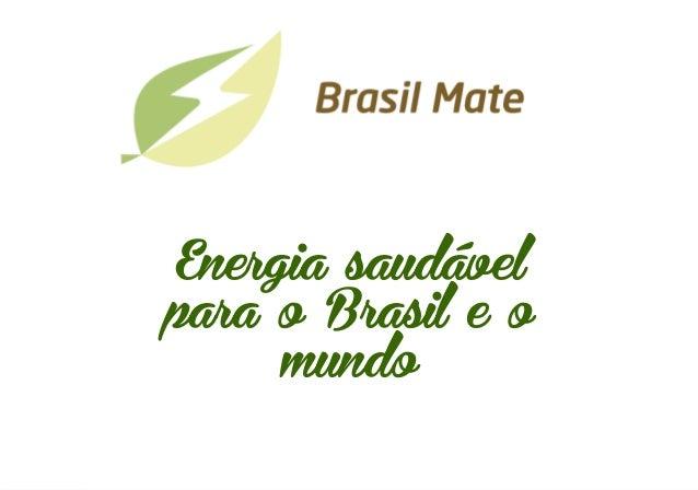 Energia saudável para o Brasil e o mundo      15/01/15