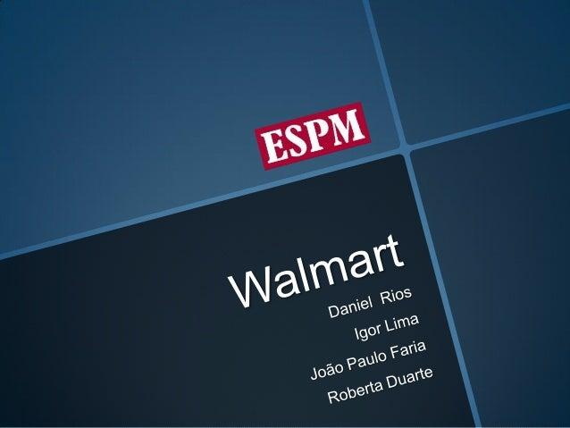 ESPM - Gestão da Inovação - Wallmart