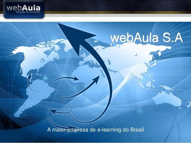 webAula S.AA maior empresa de e-learning do Brasil