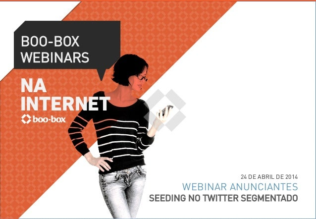 BOO-BOX WEBINARS LANÇAMENTO SEEDING NO TWITTER SEGMENTADO 16/04 – 15H