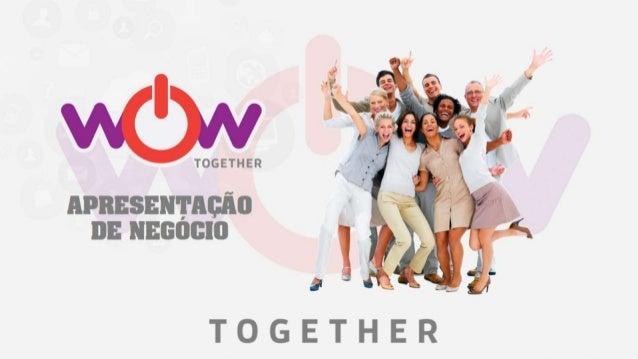 Apresentação WoW together PT