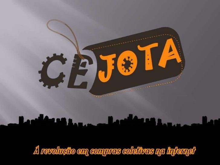 WWW.CEJOTA.COM.BR